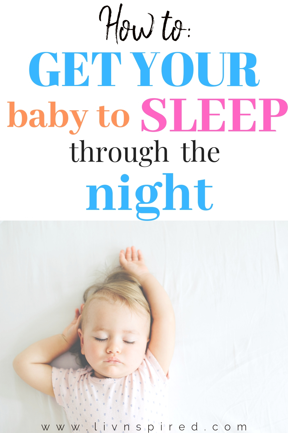 Sleep. Oh, how we take this for granted before we have kids. Is your baby still waking up several times a night?! Stop the sleep deprivation cycle TODAY with these tips on how to get your baby to sleep through the night! #newmom #sleeptraining #newborn