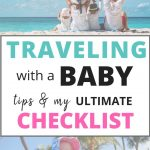 How to TRAVEL with a BABY (+ ULTIMATE checklist)