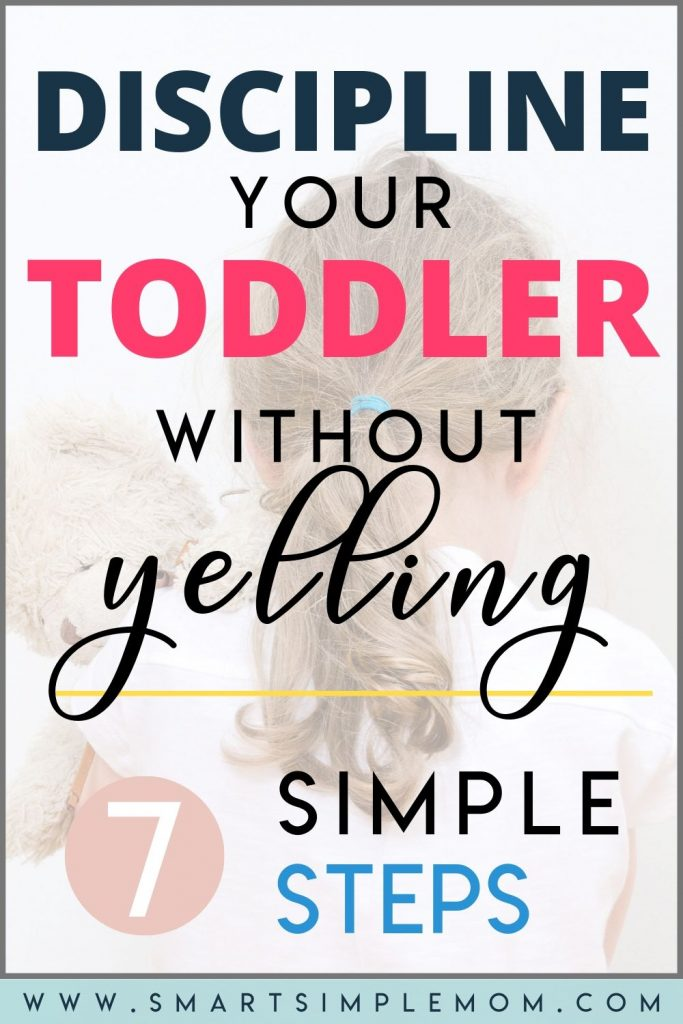 Discipline without yelling takes tremendous patience and requires a solid game plan, but hey, nobody said parenting would be easy! Learn how to discipline a toddler without yelling with these simple and effective steps. #discipline #parenting #positiveparenting #toddlertantrums