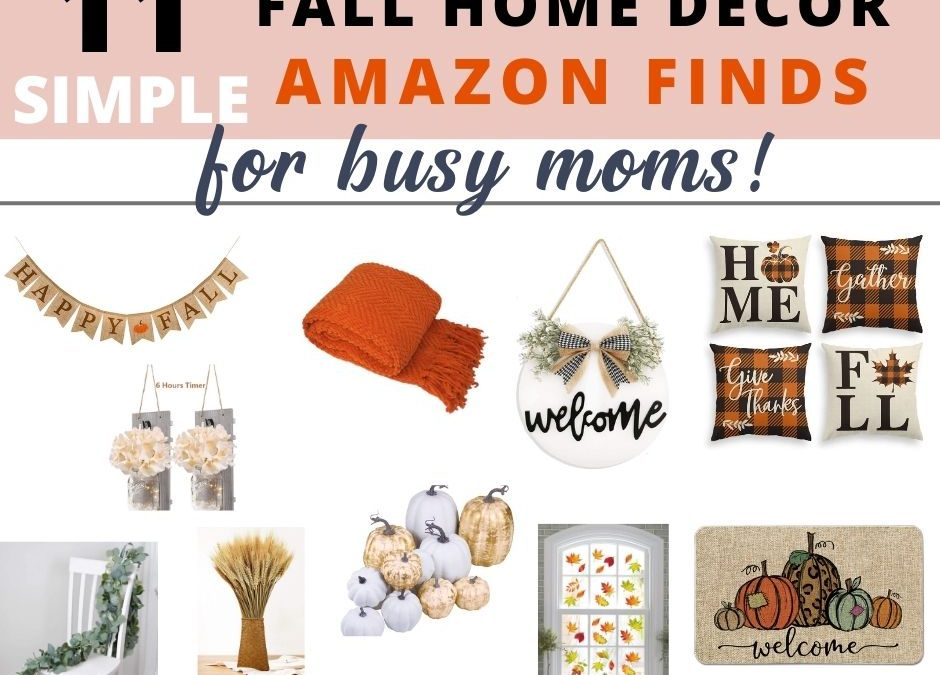 FALL HOME DECOR 2020 | Simple Decor for Busy Moms | AMAZON FINDS